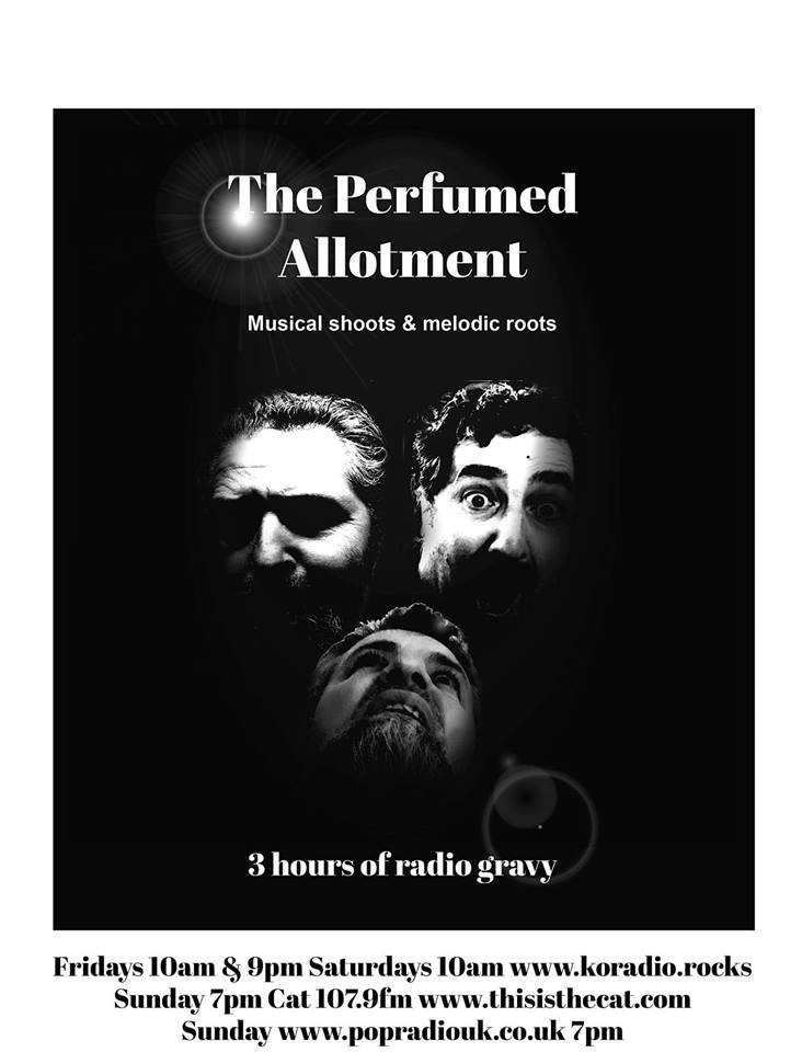The Perfumed Allotment Show – – Mondays, Wednesdays and Fridays at 5pm PDT (3 Hours)