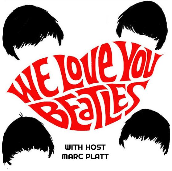 We Love You Beatles with Marc Platt